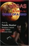 Vegas Bites: Three of a Kind - Natalie Dunbar, Monique Lamont, J.M. Jeffries, Seressia Glass