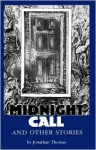 Midnight Call and Other Stories - Jonathan Thomas, S.T. Joshi