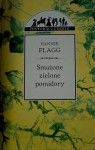 Smażone zielone pomidory - Fannie Flagg