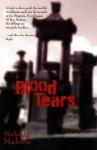 Blood Tears - Michael J. Malone