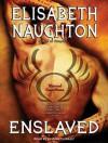 Enslaved - Elisabeth Naughton, Elizabeth Wiley