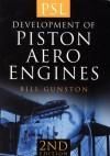 Development of Piston Aero Engines - Bill Gunston