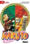 Naruto, Volume 15 (Comic) - Masashi Kishimoto