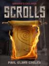Garaaga's Children: Scrolls - Paul Elard Cooley