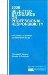 Selected Standards on Professional Responsibility - Thomas D. Morgan, Ronald D. Rotunda