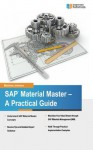 SAP Material Master: A Practical Guide - Matthew Johnson