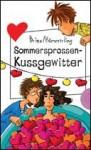 Sommersprossen-Kussgewitter - Anja Kömmerling
