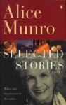 Selected Stories of Alice Munro - Alice Munro