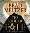 The Book of Fate (Audio) - Scott Brick, Brad Meltzer