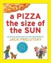 A Pizza The Size of The Sun (Audio) - Jack Prelutsky