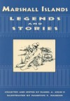 Marshall Islands Legends and Stories - Daniel A. Kelin, Nashton T. Nashton