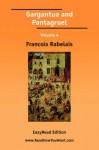 Gargantua and Pantagruel Volume 4 [Easyread Edition] - François Rabelais