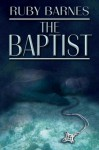 The Baptist - Ruby Barnes