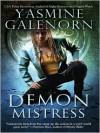 Demon Mistress (Otherworld / Sisters of the Moon #6) - Yasmine Galenorn