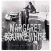 Margaret Bourke White - Susan Goldman Rubin, Margaret Bourke-White