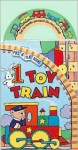 1 Toy Train - Jane E. Gerver, Caroline Jayne Church, Tony King