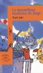 La maravillosa medicina de Jorge (Turtleback) - Roald Dahl