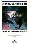 Mapas En Un Espejo - Orson Scott Card, Carlos Gardini