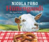Hüttengaudi (Irmi Mangold 3) - Nicola Förg, Michaela May