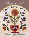 Baltimore's Country Cousins: Album Quilt Patterns - Susan McKelvey