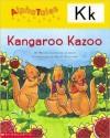 Kangaroo Kazoo (AlphaTales) - Wendy Cheyette Lewison, Rusty Fletcher