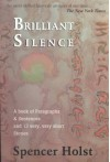 Brilliant Silence - Spencer Holst, George Quasha