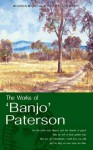The Works of 'Banjo' Paterson (Wordsworth Poetry) (Wordsworth Poetry Library) - A.B. Paterson