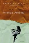 América América - Jorge de Sena