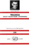 Trilogia: Molloy; Malone muore; L'innominabile - Samuel Beckett, Aldo Tagliaferri