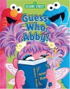 Sesame Street Guess Who, Abby! - Sesame Street, Constance Allen