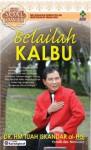 Belailah Kalbu - H.M. Tuah Iskandar