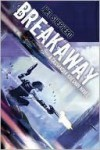 Breakaway (Cassandra Kresnov #2) - Joel Shepherd