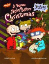 A Rugrats Night Before Christmas (Rugrats (Simon & Schuster Hardcover)) - David Lewman