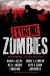 Extreme Zombies - Paula Guran, Jesse Bullington, Nancy A. Collins, Dennis Etchison