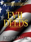 Evil Deeds - Joseph Badal