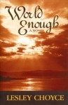 World Enough - Lesley Choyce