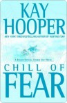 Chill of Fear (Fear, #2) - Kay Hooper