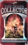 The Death Collector - Justin Richards