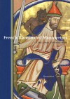 French Illuminated Manuscripts in the J. Paul Getty Museum - Thomas Kren, J. Paul Getty Museum