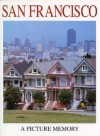 San Francisco: A Picture Memory - Colour Library Books