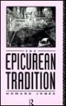 Epicurean Tradition - Howard Jones