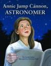 Annie Jump Cannon, Astronomer - Carole Gerber, Christina Wald
