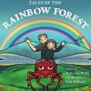 Tales of the Rainbow Forest - McKenzie Willis, Rick Holland