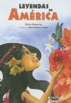 Leyendas De America/ Legends of America - Silvia Dubovoy