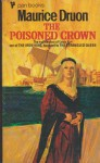 Poisoned Crown : Accursed - Maurice Druon