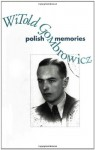 Polish Memories - Witold Gombrowicz, Bill Johnston