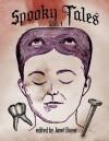 Spooky Tales (Volume #1) - Craig Conley, Janet Boyer, Michelle Bowser, Jennifer Wheeler, Ron Boyer