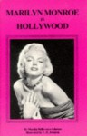 Marilyn Monroe in Hollywood: A Guide (Famous Footsteps Ser) - Marsha Bellavance-Johnson, T.H. Johnson
