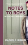 Notes to Boys (And Other Things I Shouldn't Share in Public) - Pamela Ribon