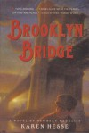 Brooklyn Bridge - Karen Hesse